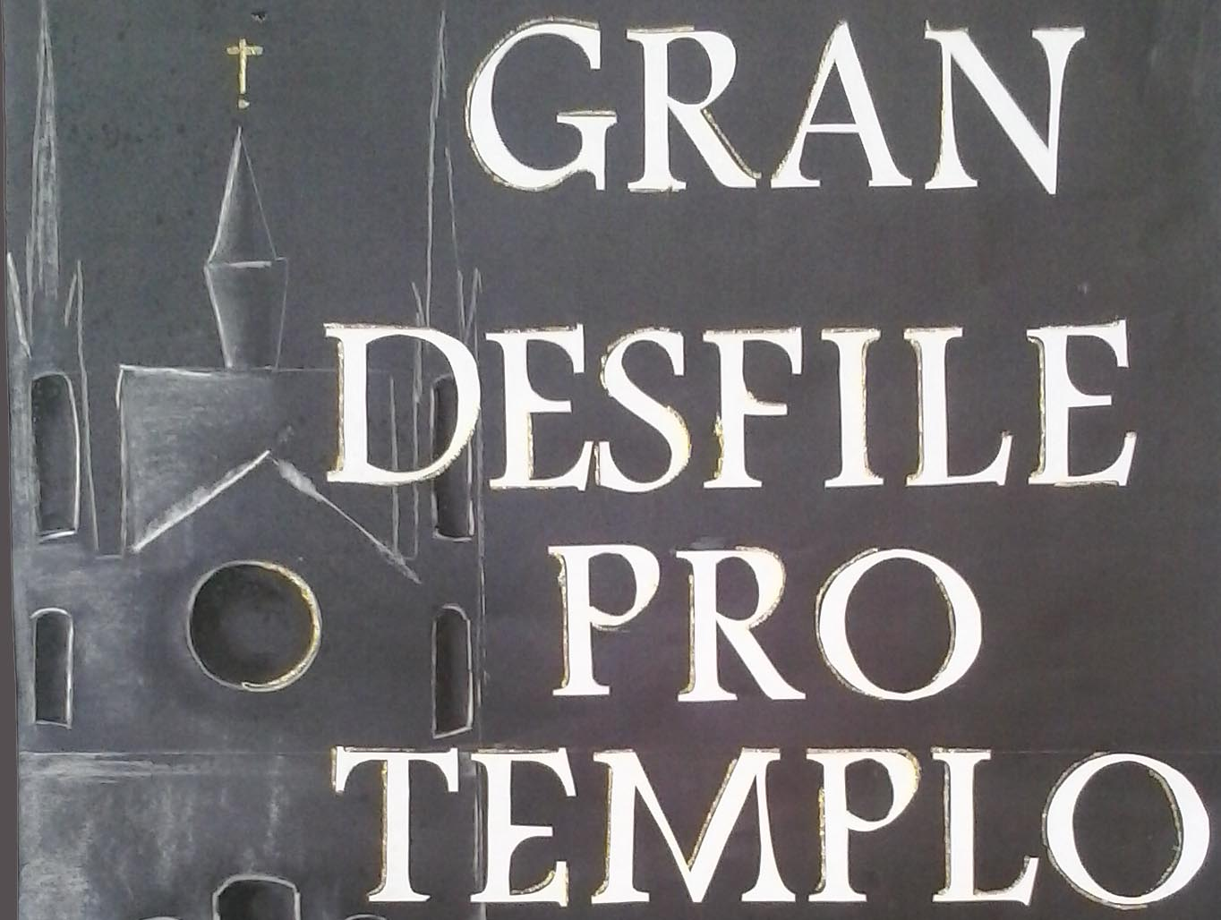 Gran desfile Pro Templo